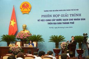 Phiên giải trình tại HĐND TP Hà Nội về việc cung cấp nước sạch