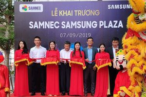 Khai trương Samnec Samsung Plaza Hà Nội để khách hàng trải nghiệm các sản phẩm mới nhất của Samsung