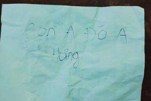 Tin mới vụ trẻ bị bỏ rơi kèm mẩu giấy 'Con anh đó anh Hưng'