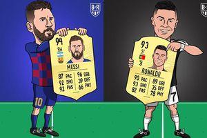 Biếm họa 24h: Messi, Ronaldo 'cười tít mắt' với chỉ số mới ở FIFA 2020