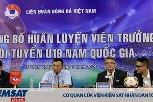 'Phù thủy trắng' Phillipe Troussier làm Huấn luyện viên trưởng đội tuyển U19 nam Việt Nam