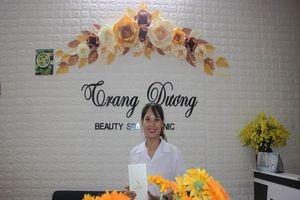 Trang Dương Spa trung tâm chăm sóc da khoa học tại Đông Xuân