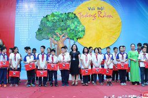 'Vui hội trăng rằm' - lan tỏa tình yêu thương đến với học sinh nghèo