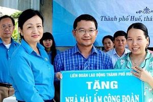 Thừa Thiên - Huế: Hỗ trợ đoàn viên khó khăn an cư