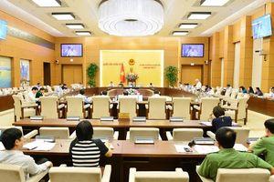 Tuần tới, Thường vụ Quốc hội xem xét quyết định về nhân sự
