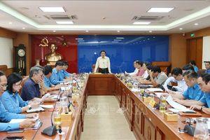 Tổng Liên đoàn Lao động Việt Nam: Thực hiện hiệu quả Nghị quyết Trung ương 4