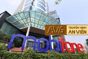 Hậu hủy hợp đồng bán 95% cổ phần cho MobiFone, AVG bỏ thương hiệu truyền hình MobiTV