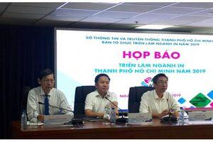 Thành phố Hồ Chí Minh tổ chức triển lãm ngành in lần I năm 2019