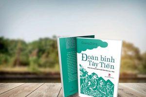 Ra mắt tập di cảo - hồi ký 'Đoàn binh Tây Tiến' của nhà thơ Quang Dũng