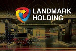Lợi nhuận Landmark Holding 'tụt dốc không phanh', nguyên nhân vì đâu?