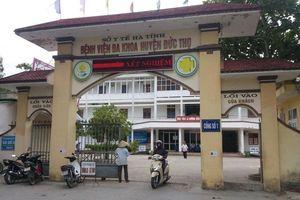Vụ kéo rách cổ trẻ sơ sinh ở Hà Tĩnh: Kỷ luật hàng loạt bác sỹ, hộ sinh