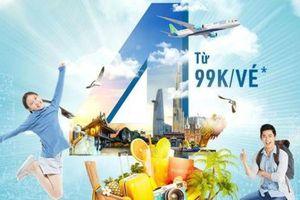 Thứ Tư hàng tuần Bamboo Airways mở bán vé chỉ từ 99.000 đồng