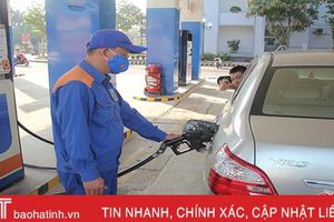 Giá xăng dầu liên tiếp giảm, doanh nghiệp, người tiêu dùng Hà Tĩnh 'dễ thở'!
