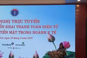 Bộ Y tế: 'Không dùng tiền mặt' tại các cơ sở y tế trong cả nước