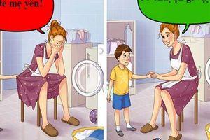Lời nói như dao găm, nhất định bố mẹ cần tránh 10 cụm từ này khi nói với con