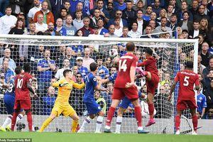 Cục diện Premier League sau đại chiến Chelsea – Liverpool