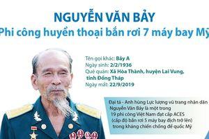 Nguyễn Văn Bảy - Phi công huyền thoại bắn rơi 7 máy bay Mỹ