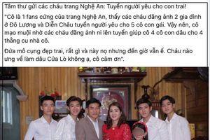 Bà mẹ Nghệ An lên MXH tuyển dâu cho 4 cậu con trai soái ca khiến các cô gái rần rần 'ứng tuyển'