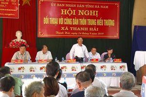 Hà Nam tổ chức đối thoại trực tiếp để giải quyết bức xúc của người dân