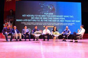 Kết nối đầu tư hệ sinh thái khởi nghiệp sáng tạo hướng đến TECHFEST Việt Nam 2019