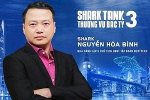 Shark Nguyễn Hòa Bình: Startup thất bại bởi đã 'ngáo giá' còn 'ngáo nghệ'