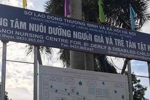 Hà Nội: Thắt chặt quản lý nguồn hàng từ thiện tại các trung tâm bảo trợ xã hội