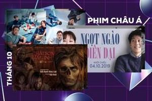 Bỏ qua loạt phim Hollywood, những phim Châu Á và Việt Nam sau sẽ khiến bạn phải 'nhấc mông' ra rạp trong tháng 10!