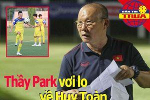 Thầy Park vơi lo về Huy Toàn; khi nào Văn Hậu hội quân ĐTVN?
