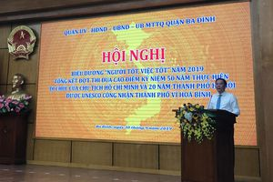 Quận Ba Đình: Phong trào ''Người tốt, việc tốt'' góp phần thực hiện tốt chỉ tiêu kinh tế - xã hội