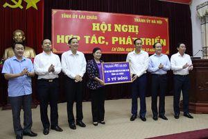 Hà Nội – Lai Châu: Tăng cường hợp tác để phát triển