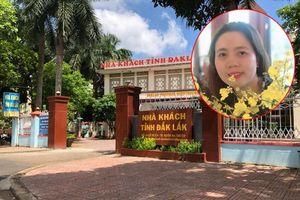 Bại lộ thân phận nhân viên cắt tóc gội đầu mượn bằng cấp 3, nữ trưởng phòng Tỉnh ủy Đắk Lắk khai gì?