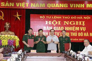 Bàn giao nhiệm vụ Tư lệnh Bộ Tư lệnh Thủ đô Hà Nội