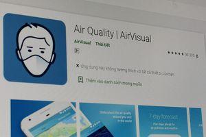Dính bão 1 sao, AirVisual biến mất khỏi chợ ứng dụng tại Việt Nam