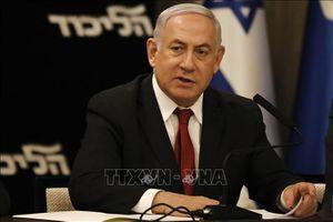 Kết thúc điều trần về cáo buộc Thủ tướng Israel Benjamin Netanyahu tham nhũng
