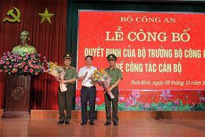 Giám đốc Công an Thái Bình làm Phó Cục trưởng Bộ Công an