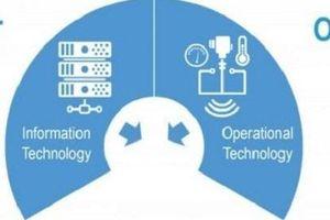 Những rủi ro an ninh mạng đối với công nghệ vận hành