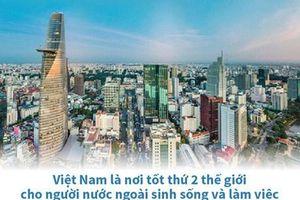 Việt Nam là nơi tốt thứ 2 thế giới cho người nước ngoài sống, làm việc
