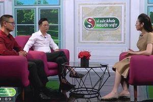 Ra mắt phiên bản mới chương trình 'Vì sức khỏe người Việt'