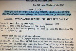Cô giáo Hoa Anh trực tiếp gửi đơn cầu cứu lên Chủ tịch tỉnh Đắk Lắk