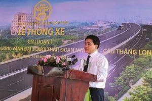 Hà Nội chính thức thông xe đường Vành đai 3 đoạn Mai Dịch - Cầu Thăng Long