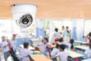 Lắp camera trong lớp học: Vấn đề nhạy cảm, nên hay không?