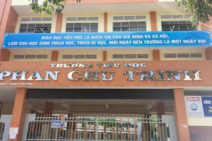 TPHCM yêu cầu xử lý nghiêm vụ việc cô giáo đánh, nhéo tai hàng loạt học sinh
