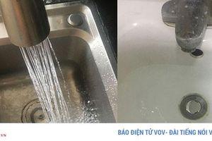 Chưa có kết quả xét nghiệm nước sạch sông Đà có mùi lạ