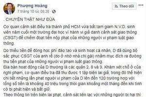 Công an TP Hồ Chí Minh thông tin về nội dung bịa đặt, sai sự thật về CSGT