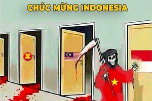 Hài hước 'siêu phẩm ảnh chế' tuyển Việt Nam quyết 'phá dớp' 20 năm không thắng Indonesia