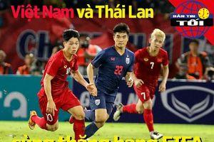 Việt Nam, Thái Lan cùng thăng hạng FIFA; Bắt 6 CĐV Bulgaria