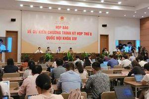 Kỳ họp thứ 8, Quốc hội khóa XIV: Sẽ xem xét nhiều vấn đề quan trọng