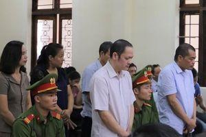 Xét xử vụ gian lận thi cử Hà Giang: Bất ngờ lời nói sau cùng của bị cáo Nguyễn Thanh Hoài