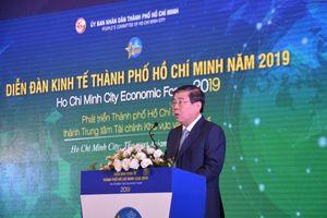 Khai mạc Diễn đàn Kinh tế TP. Hồ Chí Minh năm 2019