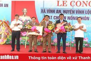 Xã Vĩnh An (Vĩnh Lộc) đón nhận danh hiệu xã đạt chuẩn nông thôn mới